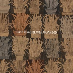 Album Weed Garden from Iron & Wine