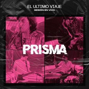 Album Prisma (Migra Sesión En Vivo) from El Último Viaje