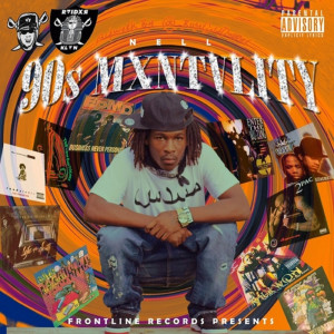 90's Mentality (Explicit)
