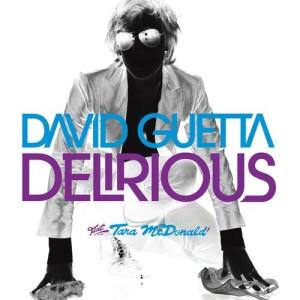 David Guetta的專輯Delirious (feat. Tara McDonald)