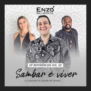 Listen to Seja Sambista Também song with lyrics from Enzo Belmonte