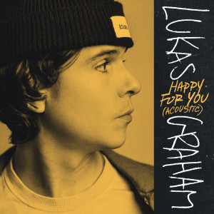 Album Happy For You (Acoustic) from Lukas Graham
