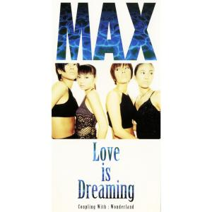Max的專輯Love is Dreaming