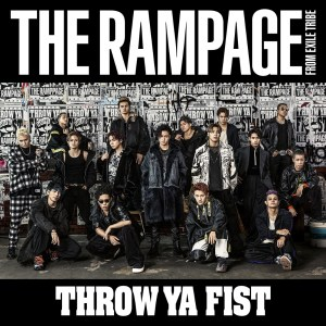 THROW YA FIST 2019 THE RAMPAGE from EXILE TRIBE