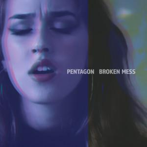 Pentagon的專輯Broken Mess