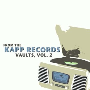 Album From the Kapp Records Vaults, Vol. 2 from Various Artists