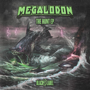 Album The Hunt EP from Megalodon