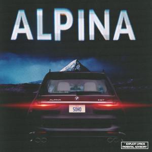 Album Alpina (Explicit) from Dice Soho