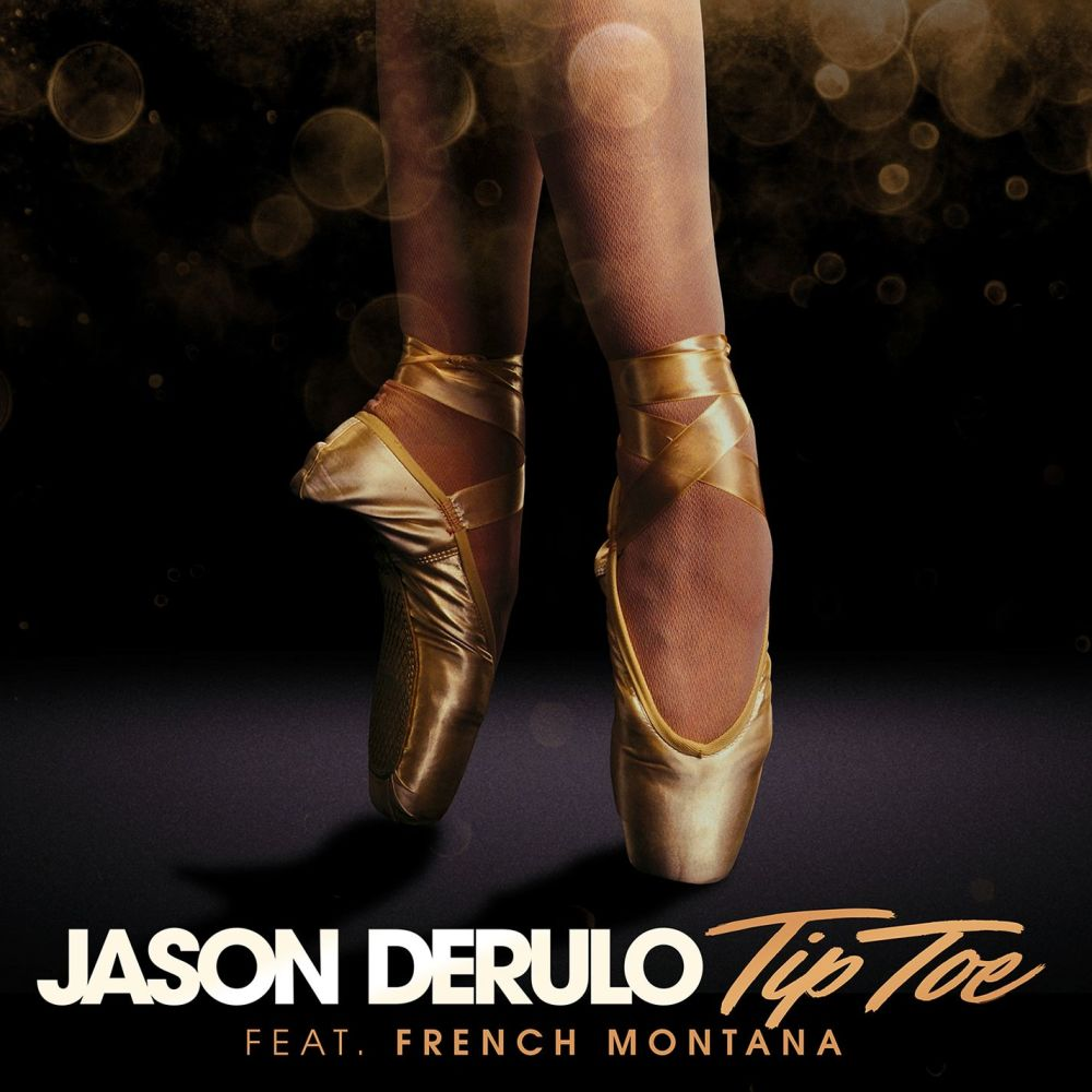 Tip Toe (feat. French Montana) 2017 Jason Derulo; French Montana