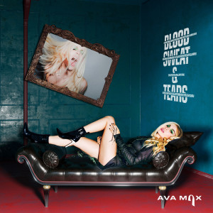 Download Lagu Ava Max - Blood, Sweat & Tears