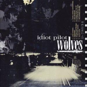 Album Wolves (Standard Version) from Idiot Pilot