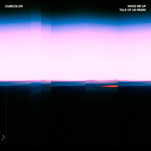 Album Wake Me Up (Tale Of Us Remix) from Cubicolor