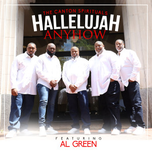 Album Hallelujah Anyhow (Radio Edit) from The Canton Spirituals