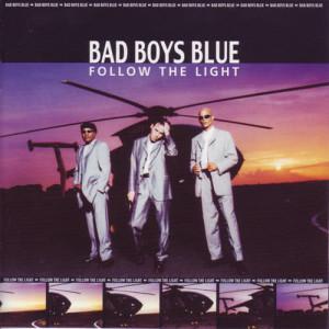 Album Follow The Light from Bad Boys Blue