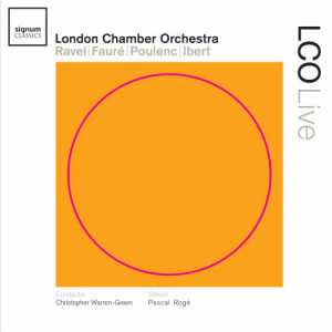 Album LCO Live – Ravel | Fauré | Poulenc | Ibert from Chamber Orchestra Of London