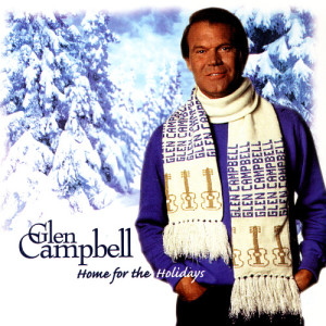 Glen Campbell的專輯Home For The Holidays