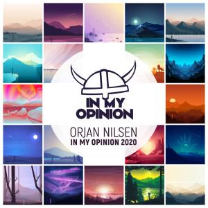 Orjan Nilsen的專輯In My Opinion 2020 (DJ Mix)