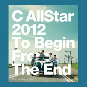 C AllStar的專輯2012 To Begin from The End