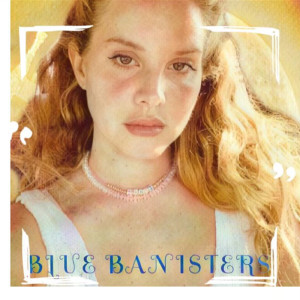 Album Blue Banisters from Lana Del Rey