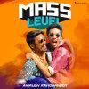 Anirudh Ravichander Album Mass Level : Anirudh Ravichander Mp3 Download