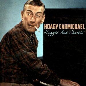 Hoagy Carmichael的專輯Huggin' and Chalkin'