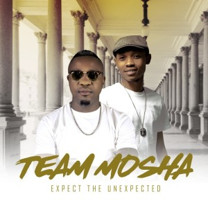 Album Expect The Unexpected from Team Mosha