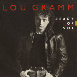 Album Ready Or Not / Lover Come Back [Digital 45] from Lou Gramm