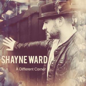 Album A Different Corner from Shayne Ward
