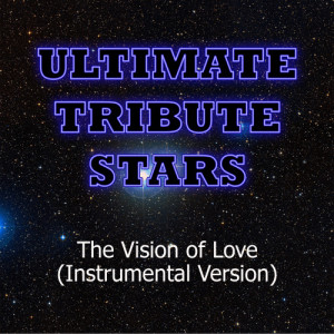 Ultimate Tribute Stars的專輯Kris Allen - The Vision of Love (Instrumental Version)