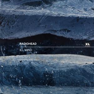 Radiohead的專輯Ill Wind