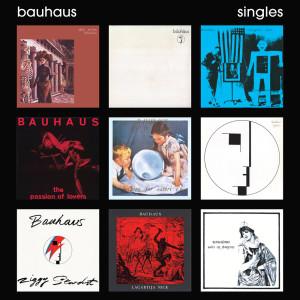 Bauhaus的專輯Singles (Explicit)