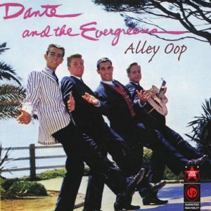 Album Alley Oop from Dante & The Evergreens
