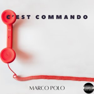 Album C'est commando (Explicit) from Marco Polo