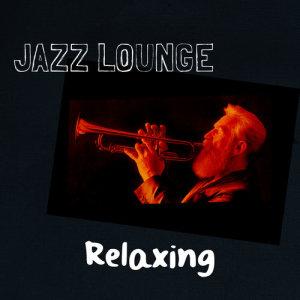Album Jazz Lounge Relaxing from Relaxing Jazz Lounge