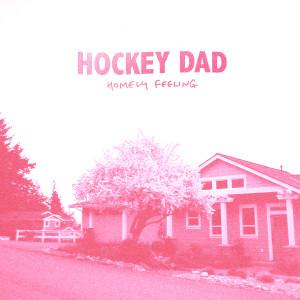 Album Homely Feeling from Hockey Dad