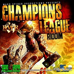 Album Champions League Riddim (Explicit) from Various Artists