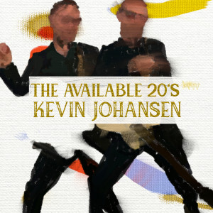 Kevin Johansen的專輯The Available 20's
