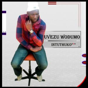 Album Intuthuko from uVezu Wodumo