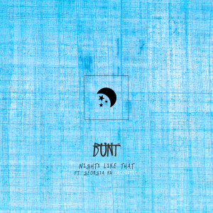 Album Nights Like That (Acoustic) from BUNT.