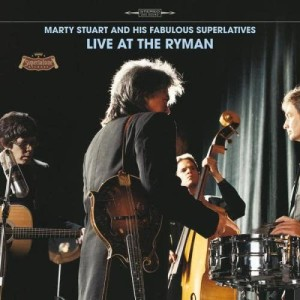 Album Live At The Ryman from Marty Stuart And His Fabulous Superlatives