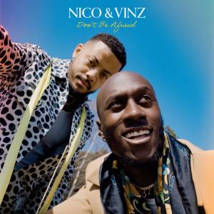 Don't Be Afraid dari Nico & Vinz