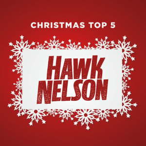 Hawk Nelson的專輯Christmas Top 5