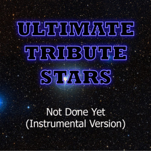 Ultimate Tribute Stars的專輯Soja - Not Done Yet (Instrumental Version)