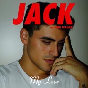 Album My Love from Jack Gilinsky