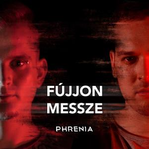 Album Fújjon Messze from Phrenia