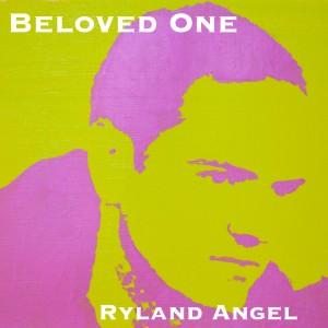 Album Beloved One from Ryland Angel