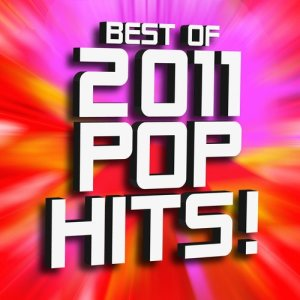 Album Best of 2011 Pop Hits! Workout from Workout Hits Workout