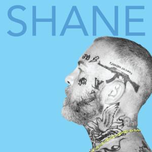 Album Shane (Explicit) from Madchild