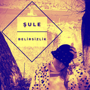 Belirsizlik dari Sule