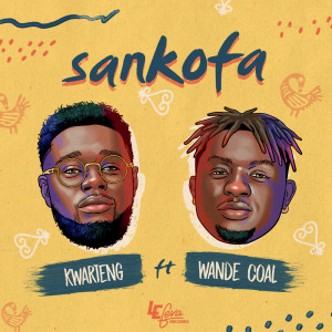 Listen to Sankofa song with lyrics from Kwarteng